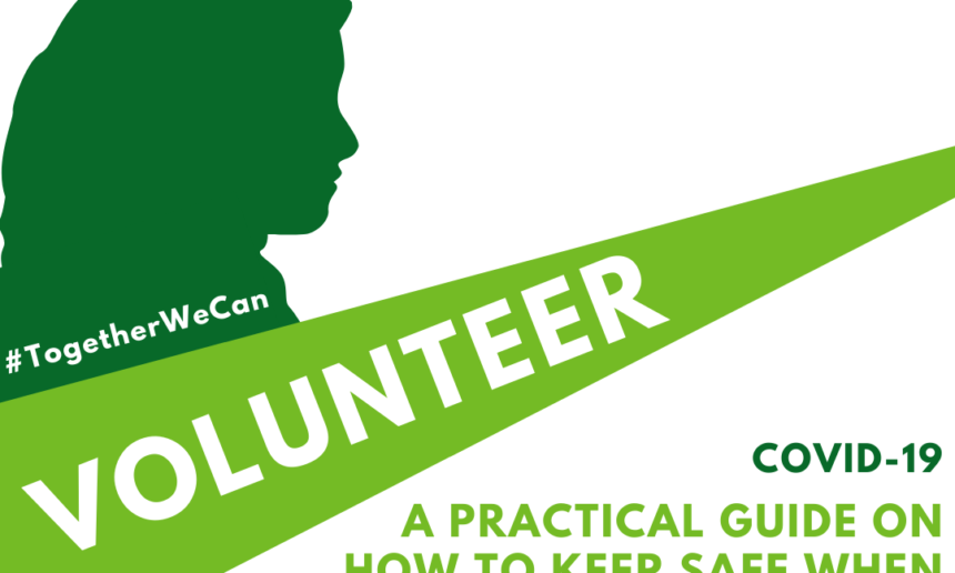 COVID-19: Keeping Safe When Volunteering