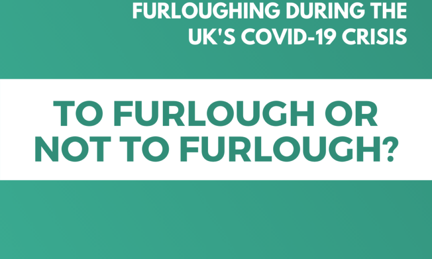 COVID-19: A Guide to Furloughing
