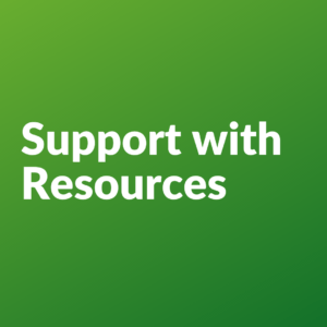 Support with Resources